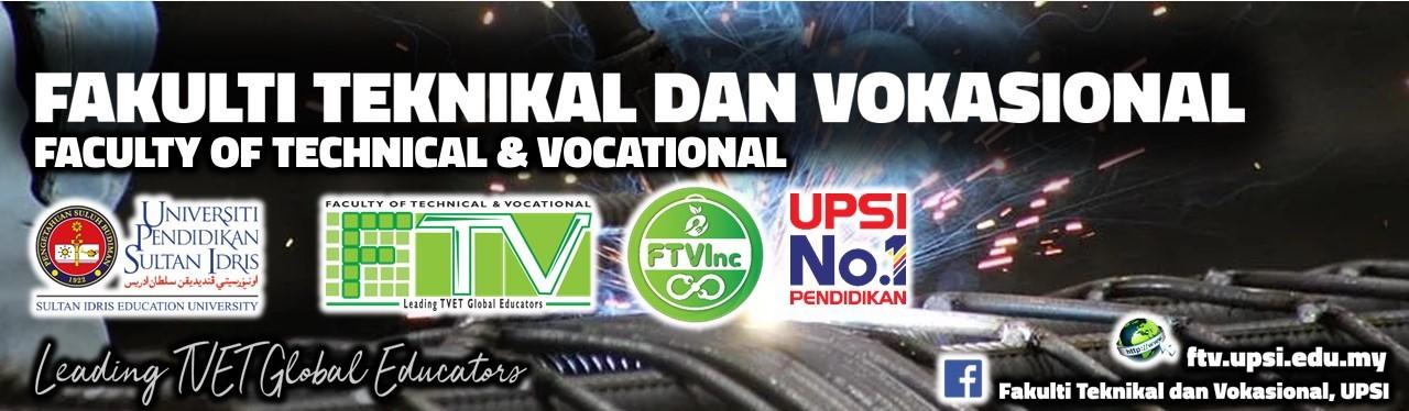 UPSI | FAKULTI TEKNIKAL DAN VOKASIONAL